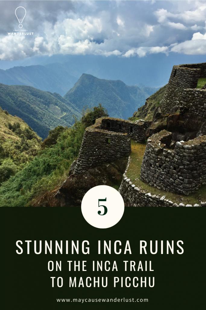 5 inca ruins on the inca trail to machu picchu
