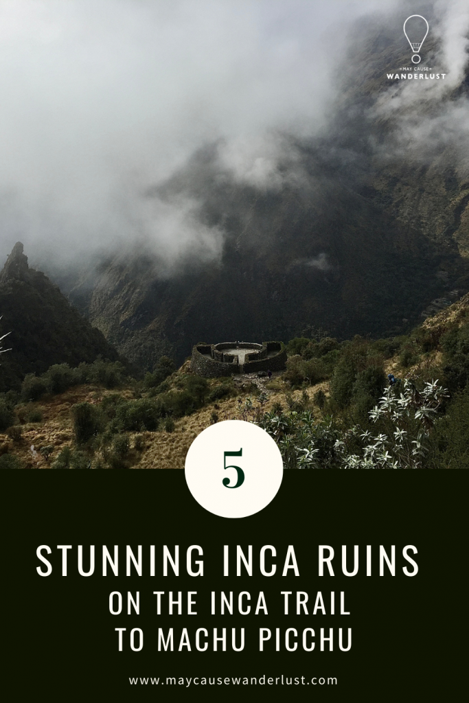 5 inca ruins along the inca trail to machu picchu