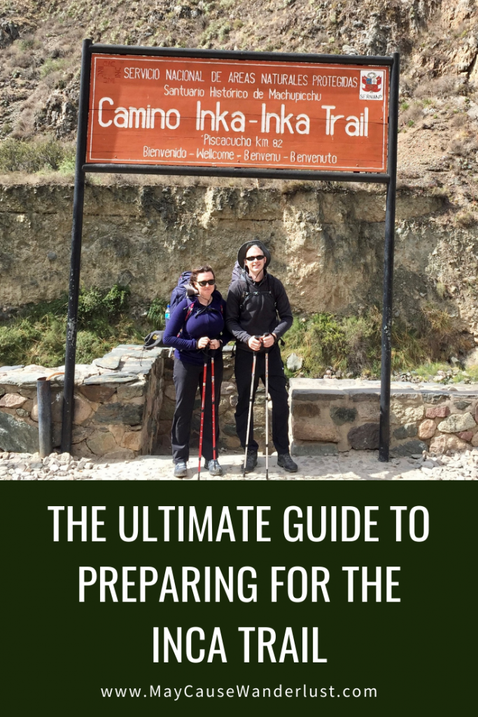 The Ultimate Guide for Preparing for the Inca Trail