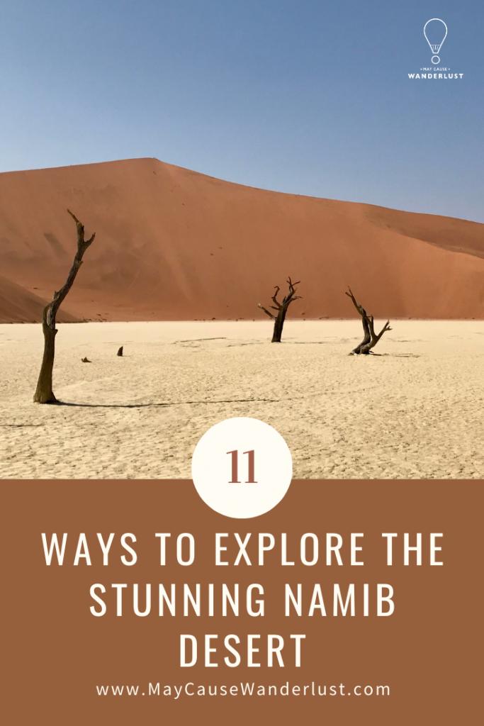 11 Ways to Explore the Namib Desert in Namibia