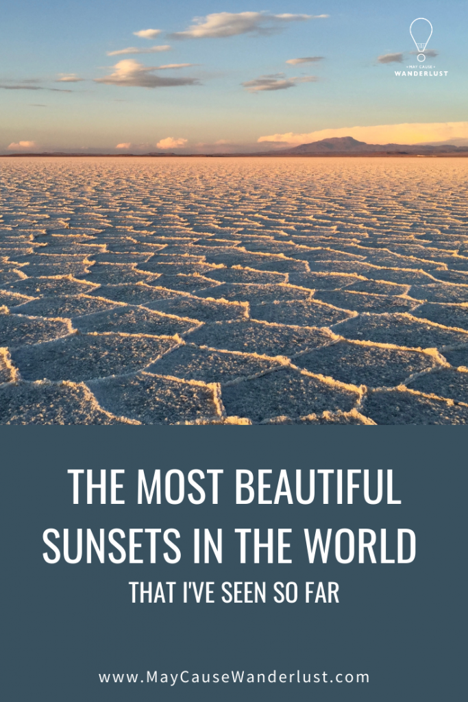 The Most Beautiful Sunsets in the World - that I've seen so far